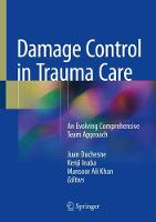 Damage Control in Trauma Care An Evolving Comprehensive Team Approach by Juan Duchesne
