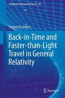 Back-in-Time and Faster-than-Light Travel in General Relativity by Serguei Krasnikov