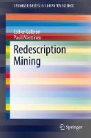 Redescription Mining by Esther Galbrun, Pauli Miettinen