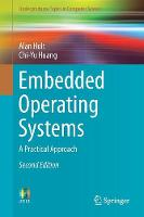 Embedded Operating Systems A Practical Approach by Alan Holt, Chi-Yu Huang