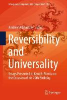 Reversibility and Universality Essays Presented to Kenichi Morita on the Occasion of his 70th Birthday by Andrew Adamatzky