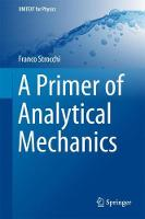 A Primer of Analytical Mechanics by Franco Strocchi