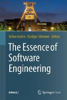 The Essence of Software Engineering by Volker Gruhn