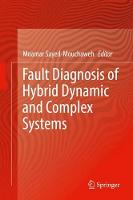 Fault Diagnosis of Hybrid Dynamic and Complex Systems by Moamar Sayed-Mouchaweh