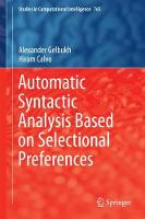 Automatic Syntactic Analysis Based on Selectional Preferences by Alexander Gelbukh, Hiram Calvo
