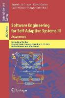 Software Engineering for Self-Adaptive Systems III. Assurances International Seminar, Dagstuhl Castle, Germany, December 15-19, 2013, Revised Selected and Invited Papers by Rogerio de Lemos