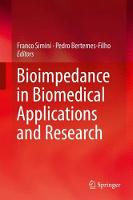 Bioimpedance in Biomedical Applications and Research by Franco Simini