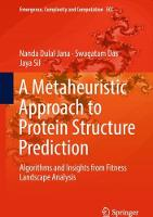 A Metaheuristic Approach to Protein Structure Prediction Algorithms and Insights from Fitness Landscape Analysis by Nanda Dulal Jana, Swagatam Das, Jaya Sil