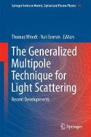 The Generalized Multipole Technique for Light Scattering Recent Developments by Thomas Wriedt