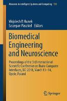 Biomedical Engineering and Neuroscience Proceedings of the 3rd International Scientific Conference on Brain-Computer Interfaces, BCI 2018, March 13-14, Opole, Poland by Wojciech P. Hunek