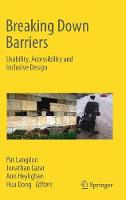 Breaking Down Barriers Usability, Accessibility and Inclusive Design by Patrick Langdon