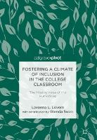 Fostering a Climate of Inclusion in the College Classroom The Missing Voice of the Humanities by Lavonna L. Lovern, Glenda Swan