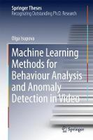 Machine Learning Methods for Behaviour Analysis and Anomaly Detection in Video by Olga Isupova