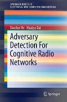 Adversary Detection For Cognitive Radio Networks by Xiaofan He, Huaiyu Dai