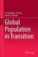 Global Population in Transition by Jo. M. Martins, Fei Guo, David A. Swanson