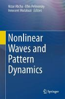 Nonlinear Waves and Pattern Dynamics by Nizar Abcha