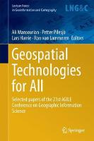 Geospatial Technologies for All Selected papers of the 21st AGILE Conference on Geographic Information Science by Ali Mansourian