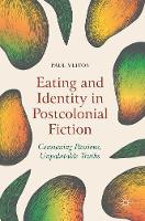 Cover for Eating and Identity in Postcolonial Fiction  by Paul Vlitos