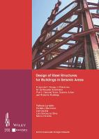 Design of Steel Structures for Building in Seismic Areas by ECCS - European Convention for Constructional Steelwork, Associacao Portuguesa de Construcao