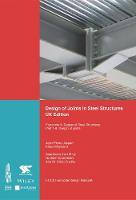 Design of Joints in Steel Structures Eurocode 3: Design of Steel Structures; Part 1-8 Design of Joints by ECCS - European Convention