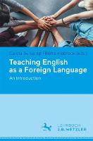 Teaching English as a Foreign Language An Introduction by Carola Surkamp