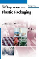 Plastic Packaging Interactions with Food and Pharmaceuticals by Otto G. Piringer