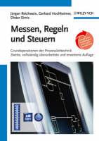 Messen, Regeln Und Steuern Grundoperationen Der Prozessleittechnik by Jurgen Reichwein, Gerhard Hochheimer, Dieter Simic