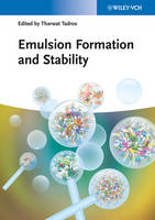 Emulsion Formation and Stability by Tharwat F. Tadros