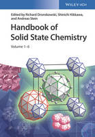 Handbook of Solid State Chemistry 6 Volume Set by Richard Dronskowski