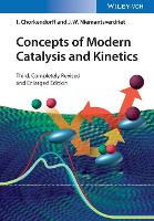 Concepts of Modern Catalysis and Kinetics by I. Chorkendorff, J. W. Niemantsverdriet