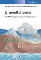Umweltchemie Eine Einfuhrung mit Aufgaben und Losungen by Ronald A. Hites, Jonathan D. Raff
