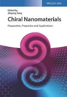 Chiral Nanomaterials Preparation, Properties and Applications by Zhiyong Tang