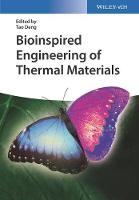 Bioinspired Engineering of Thermal Materials by Tao Deng