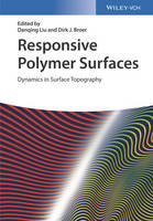 Responsive Polymer Surfaces Dynamics in Surface Topography by Danqing Liu