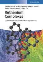 Ruthenium Complexes Photochemical and Biomedical Applications by Alvin A. Holder