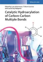 Catalytic Hydroarylation of Carbon-Carbon Multiple Bonds by Lutz Ackermann