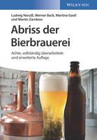 Abriss der Bierbrauerei by Ludwig Narziss, Werner Back, Martina Gastl, Martin Zarnkow