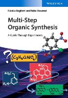 Multi-Step Organic Synthesis A Guide Through Experiments by Nicolas Bogliotti, Roba Moumne