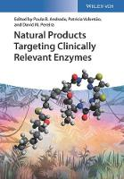 Natural Products Targeting Clinically Relevant Enzymes by Paula B. Andrade