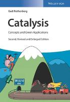Catalysis Concepts and Green Applications by Gadi Rothenberg
