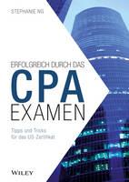 Der Weg zum CPA-Examen Zulassung - US-Examen - Berufsausbildung in Europa by Ralph Brinkmann