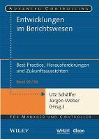 Entwicklungen im Berichtswesen - Best Practice, Herausforderungen und Zukunftsaussichten by Jurgen Weber