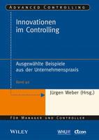 Innovationen im Controlling Ausgewahlte Beispiele aus der Unernehmenspraxis by Jurgen Weber