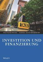 Investition und Finanzierung fur Wirtschaftswissenschaftler by Wolfgang Patzig, Marcel Schutzenmeister