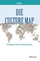 Die Culture Map Ihr Kompass fur das internationale Business by Erin Meyer