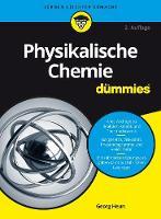 Physikalische Chemie fur Dummies by Georg Heun
