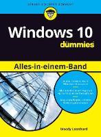 Windows 10 Alles-in-einem-Band fur Dummies by Woody Leonhard