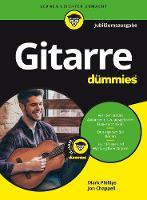 Gitarre fur Dummies Jubilaumsausgabe by Jon Chappell, Mark Phillips