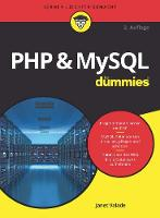 PHP and MySQL fur Dummies by Janet Valade