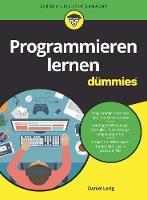 Programmieren lernen fur Dummies by Daniel Lorig